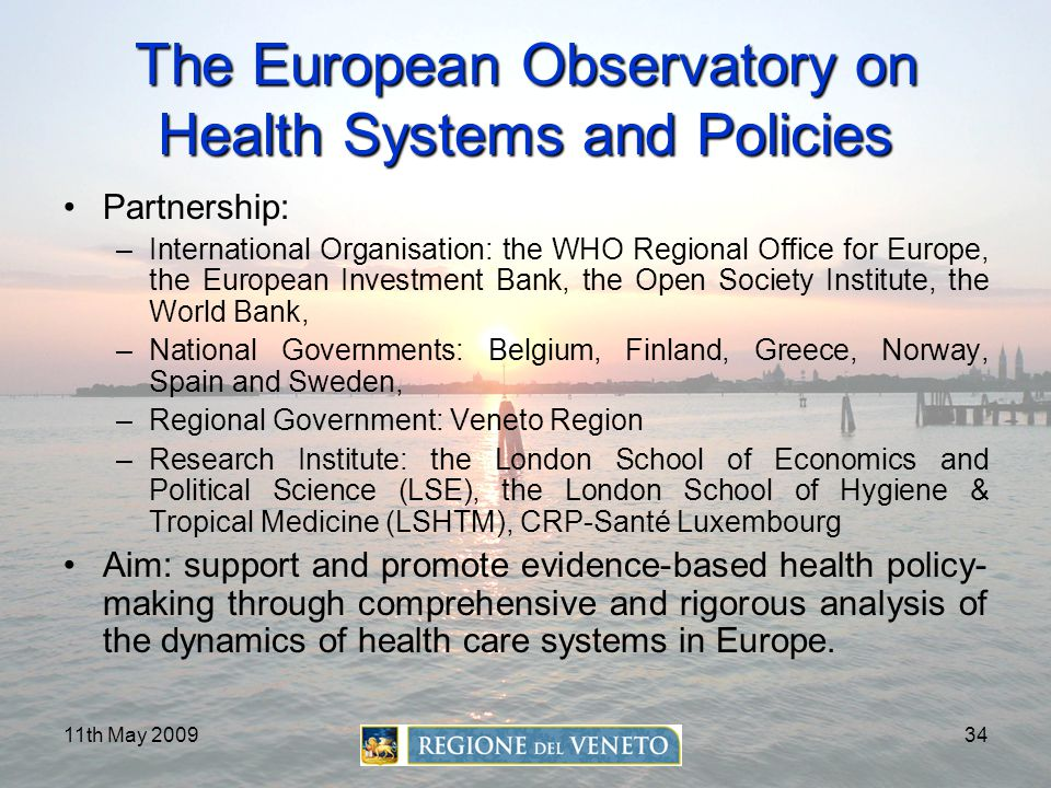 The European Observatory on Health Systems and Policies