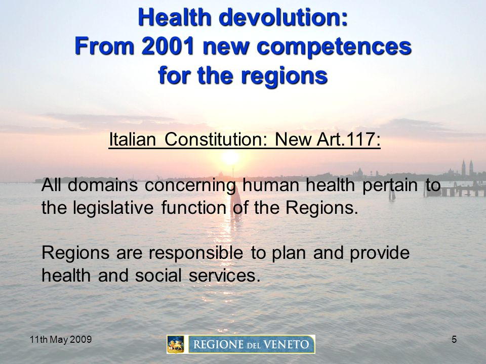 Health devolution: From 2001 new competences for the regions