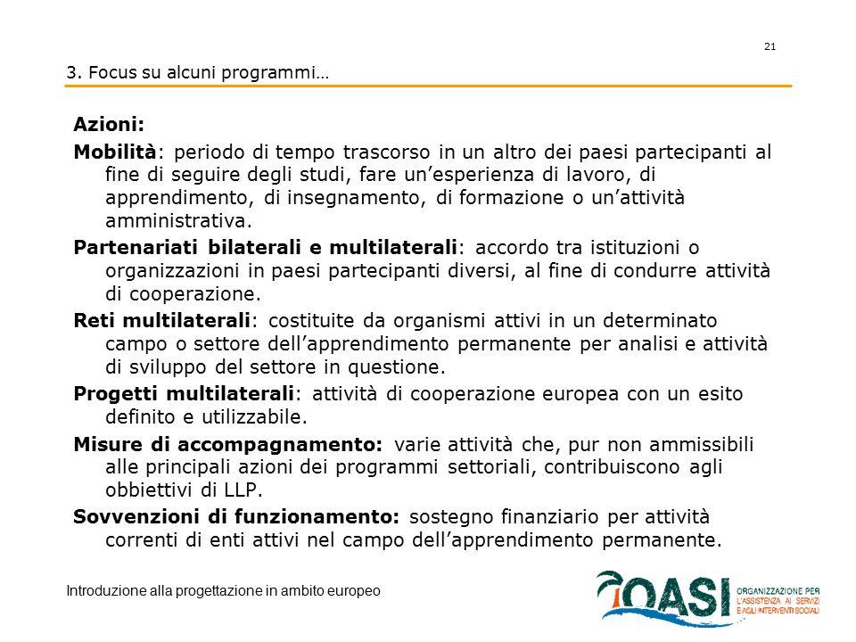 3. Focus su alcuni programmi…