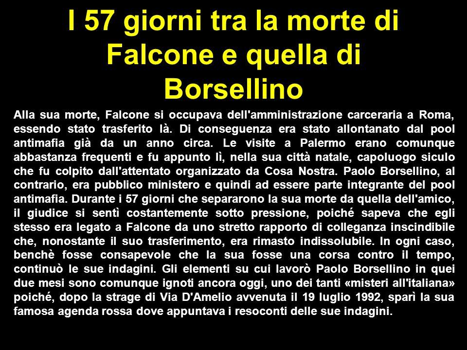 I 57 giorni tra la morte di Falcone e quella di Borsellino