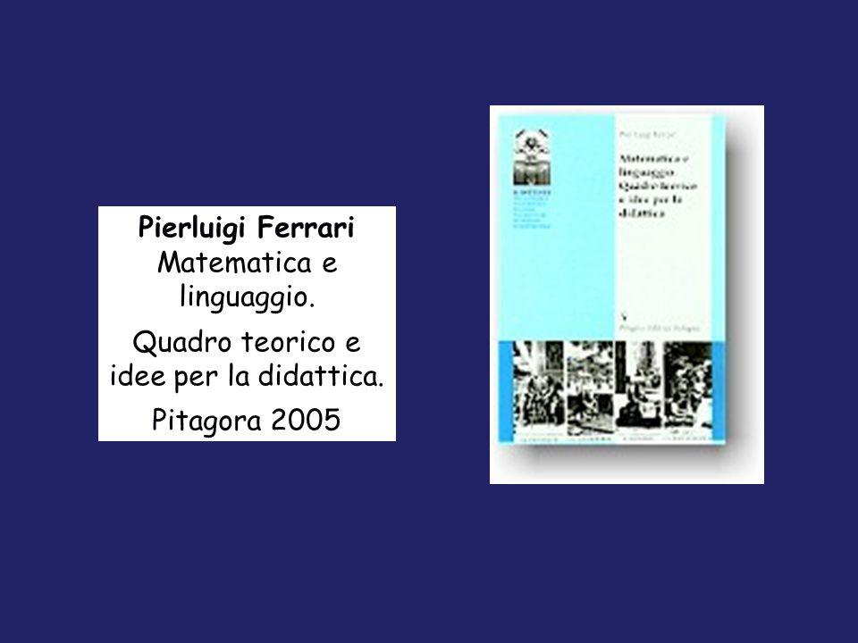 Pierluigi Ferrari Matematica e linguaggio.