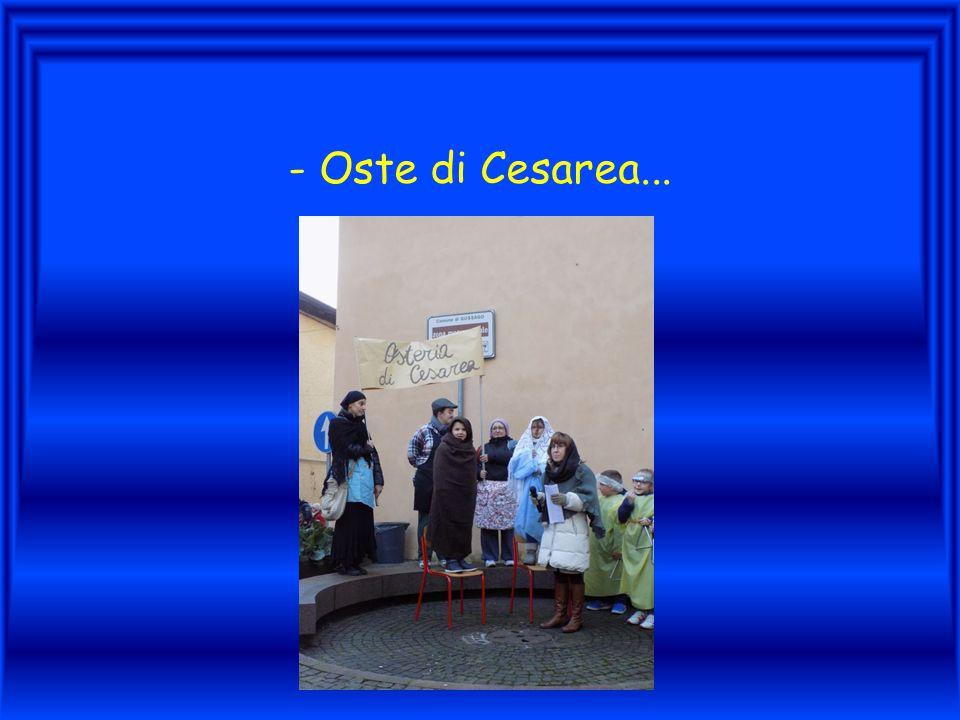 - Oste di Cesarea...