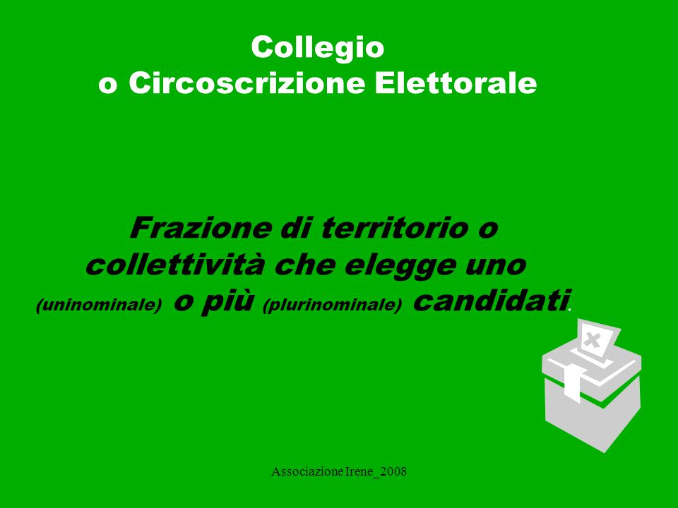 Collegio o Circoscrizione Elettorale