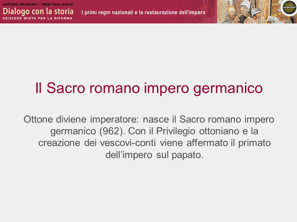 Il Sacro romano impero germanico