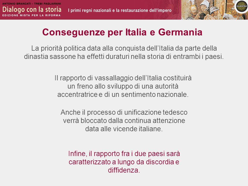 Conseguenze per Italia e Germania