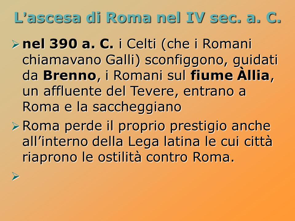 L'ascesa di Roma nel IV sec. a. C.