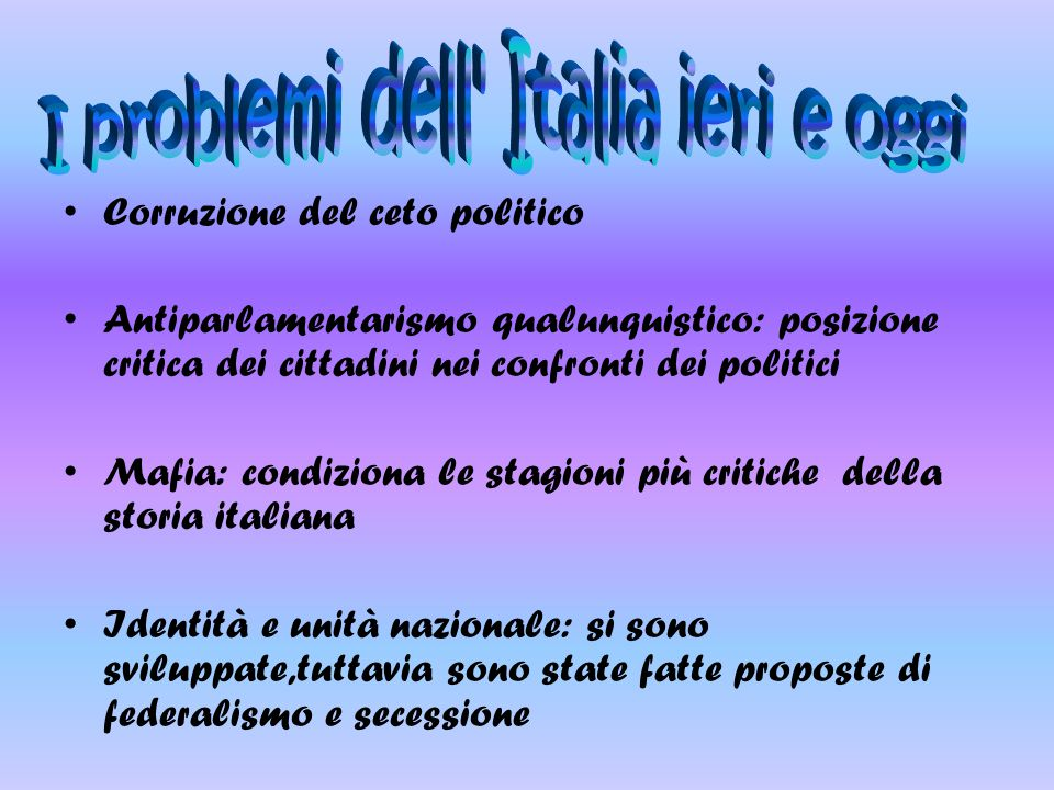 I problemi dell Italia ieri e oggi
