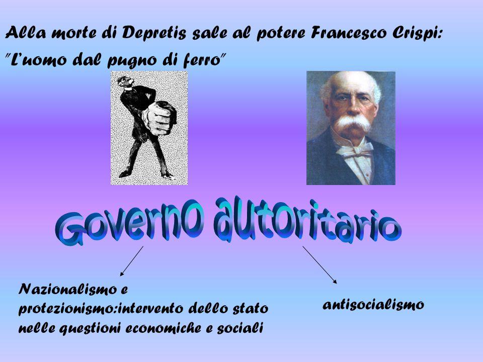 Alla morte di Depretis sale al potere Francesco Crispi:
