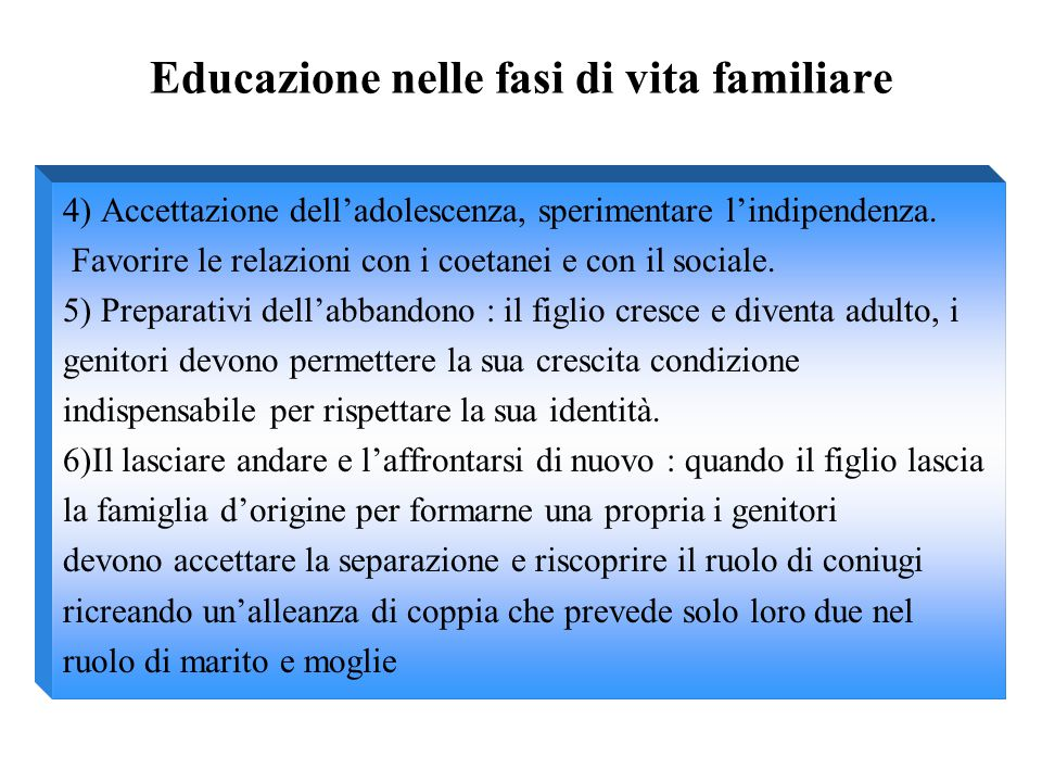 Educazione nelle fasi di vita familiare