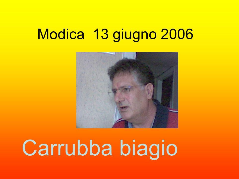 Modica 13 giugno 2006 Carrubba biagio