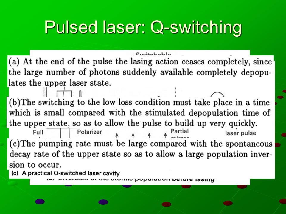 Pulsed laser: Q-switching