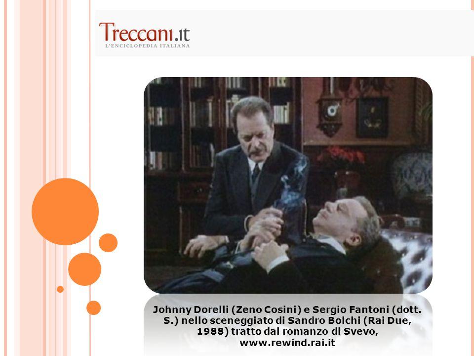 Johnny Dorelli (Zeno Cosini) e Sergio Fantoni (dott. S