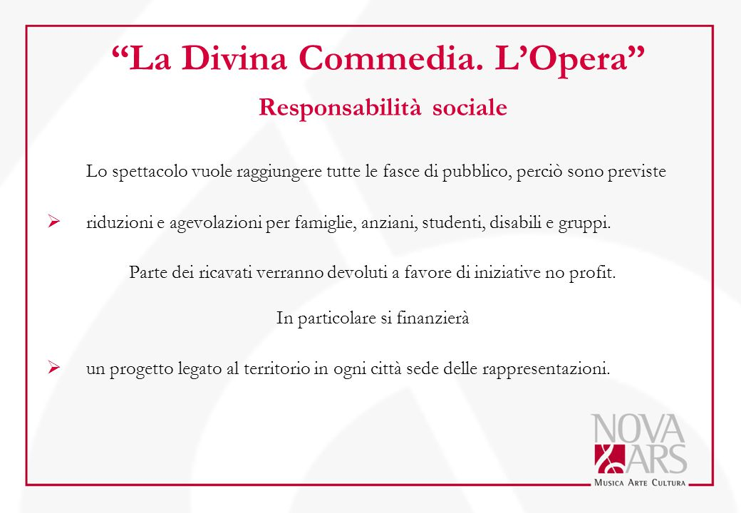 La Divina Commedia. L'Opera Responsabilità sociale