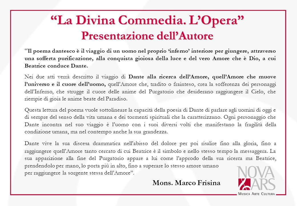 La Divina Commedia. L'Opera Presentazione dell'Autore