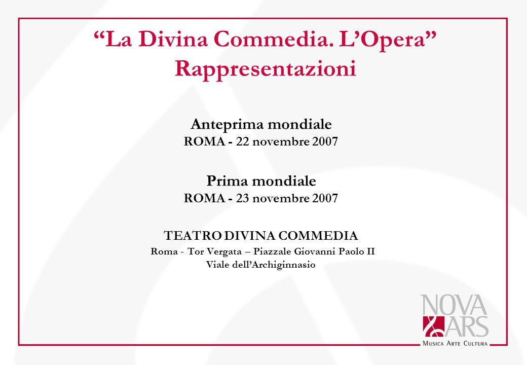 La Divina Commedia. L'Opera Rappresentazioni
