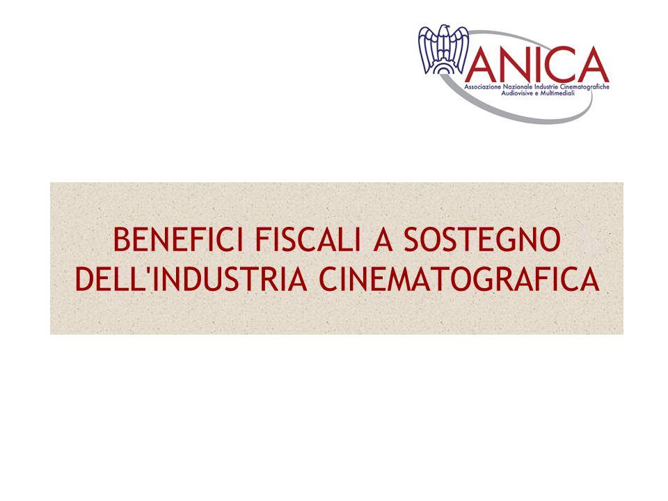 BENEFICI FISCALI A SOSTEGNO DELL INDUSTRIA CINEMATOGRAFICA