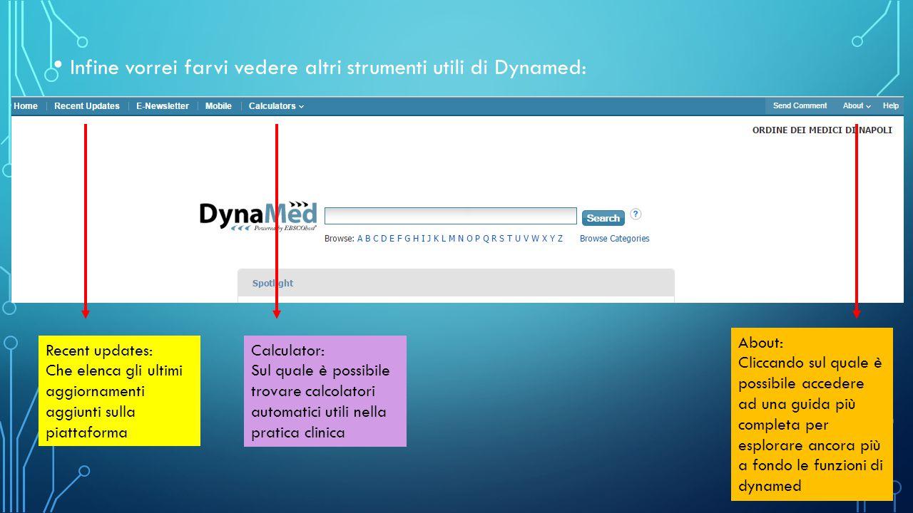 Infine vorrei farvi vedere altri strumenti utili di Dynamed: