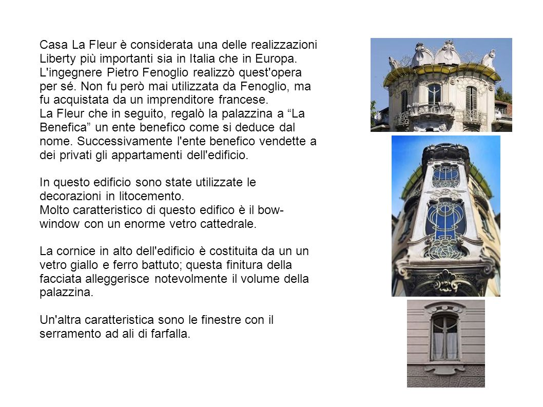 Casa La Fleur è considerata una delle realizzazioni Liberty più importanti sia in Italia che in Europa.