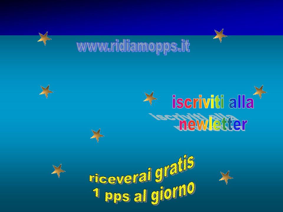 iscriviti alla newletter riceverai gratis 1 pps al giorno