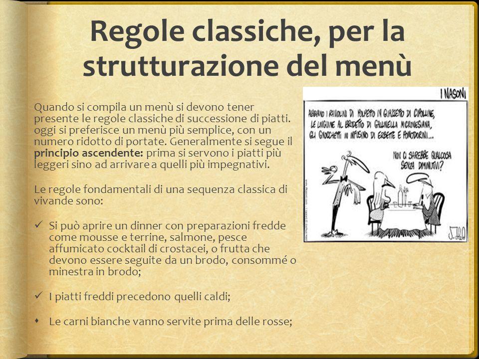Regole classiche, per la strutturazione del menù