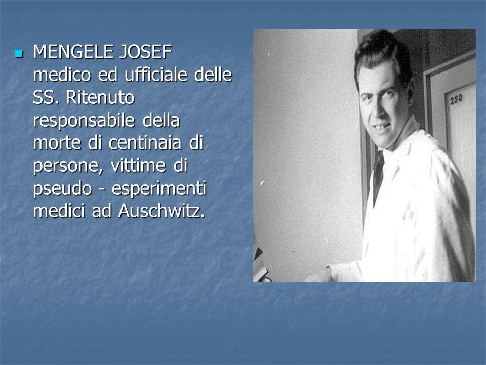 MENGELE JOSEF medico ed ufficiale delle SS