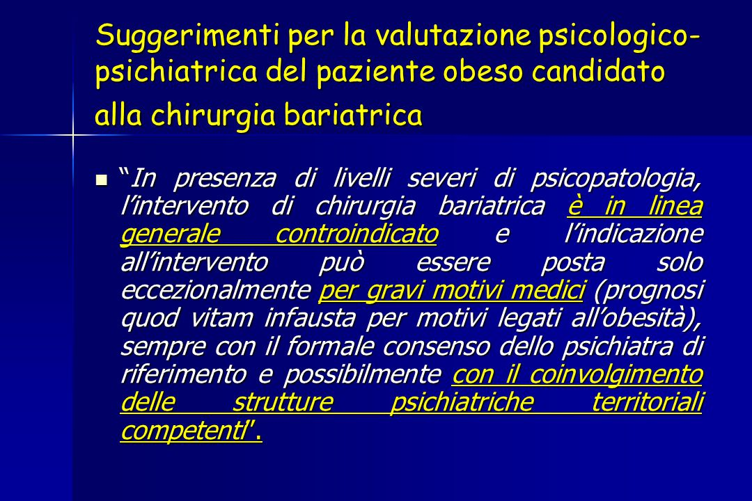 Suggerimenti per la valutazione psicologico-psichiatrica del paziente obeso candidato alla chirurgia bariatrica