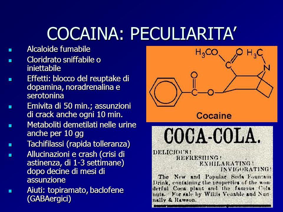 COCAINA: PECULIARITA'