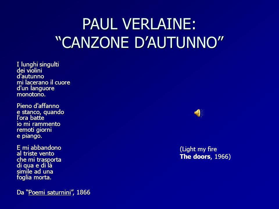 PAUL VERLAINE: CANZONE D'AUTUNNO