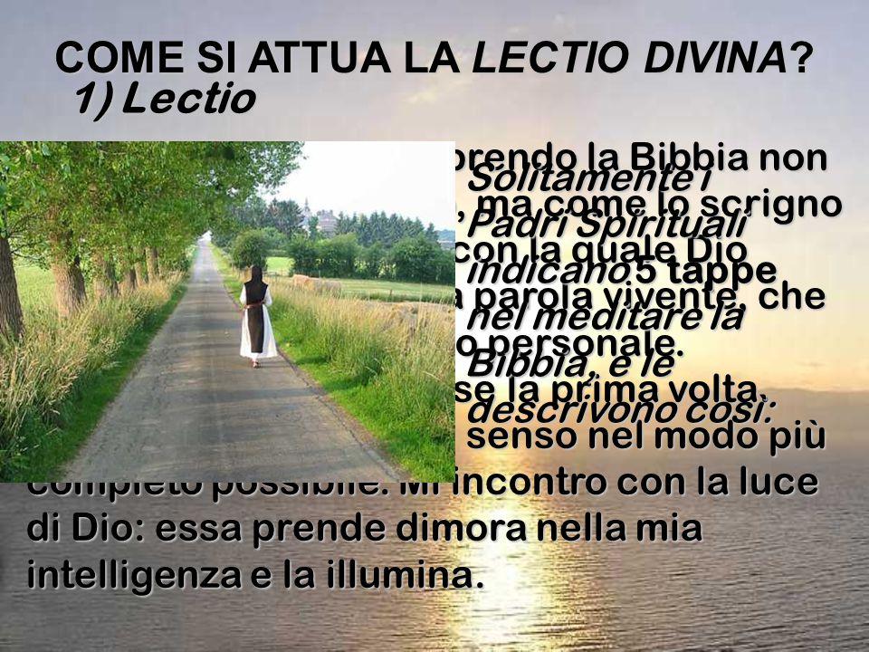 COME SI ATTUA LA LECTIO DIVINA