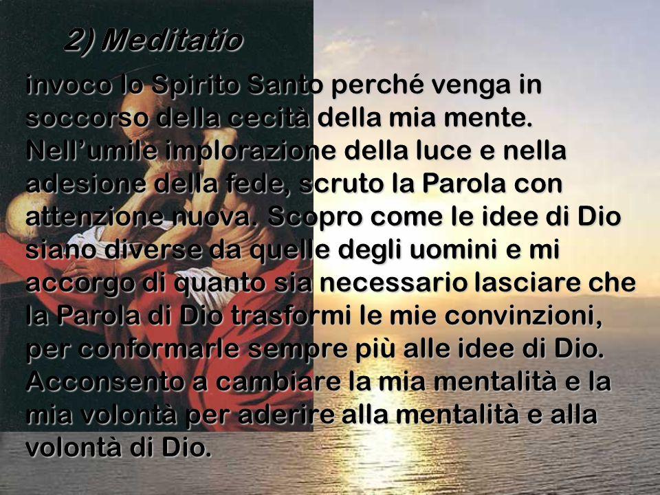2) Meditatio 2) Meditatio