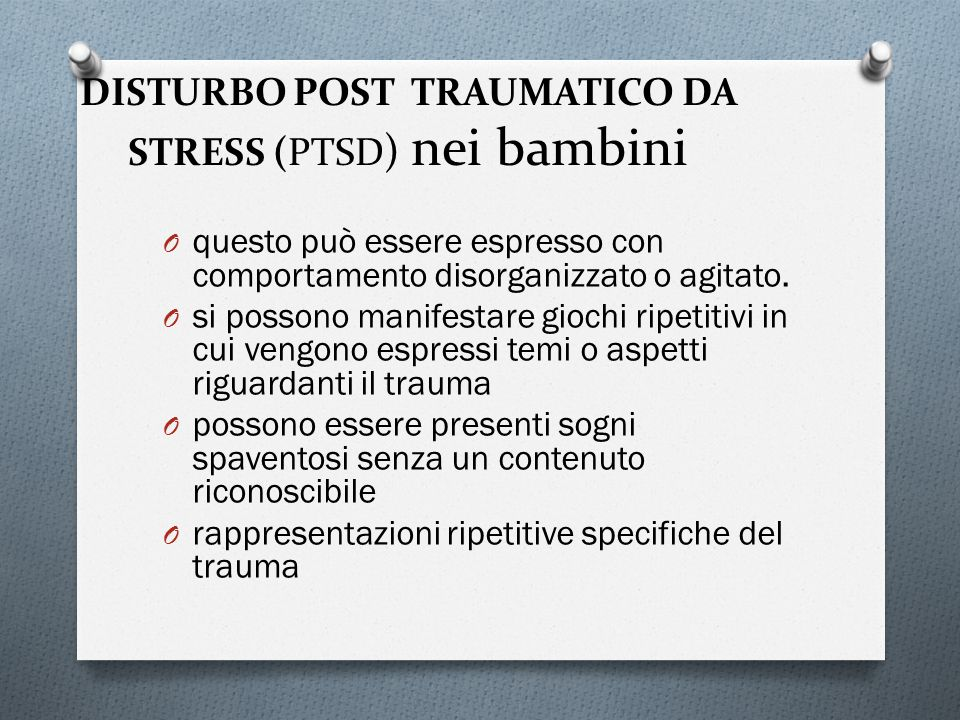 DISTURBO POST TRAUMATICO DA STRESS (PTSD) nei bambini