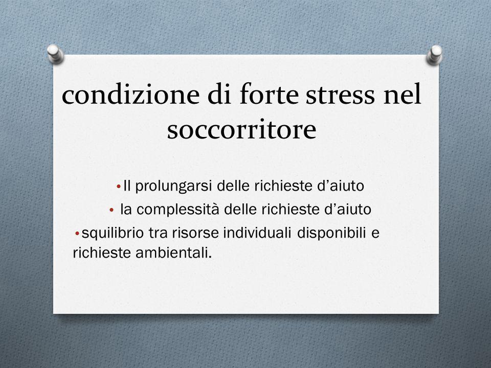 condizione di forte stress nel soccorritore