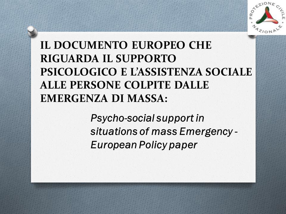 IL DOCUMENTO EUROPEO CHE RIGUARDA IL SUPPORTO PSICOLOGICO E L'ASSISTENZA SOCIALE ALLE PERSONE COLPITE DALLE EMERGENZA DI MASSA: