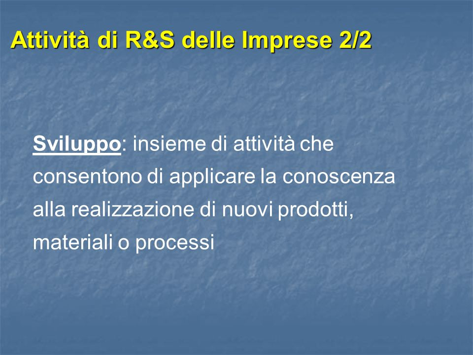 Attività di R&S delle Imprese 2/2