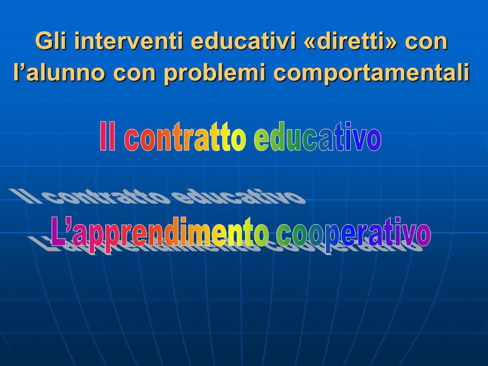 Gli interventi educativi «diretti» con l'alunno con problemi comportamentali
