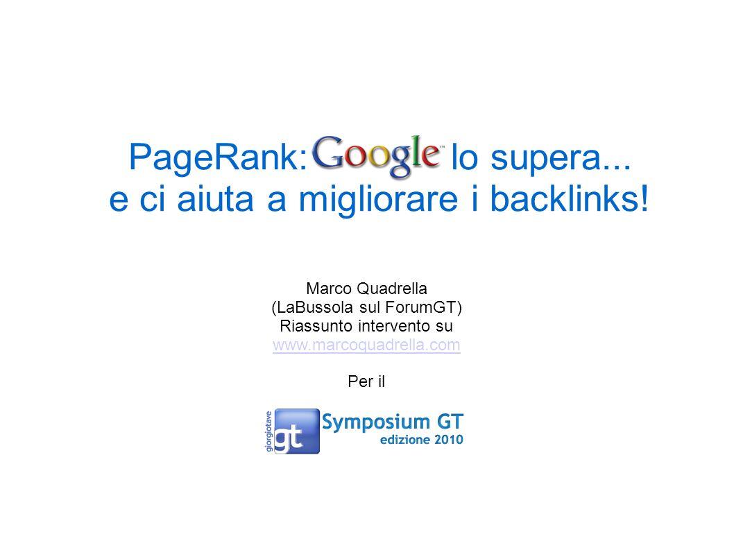 PageRank: Google lo supera... e ci aiuta a migliorare i backlinks!