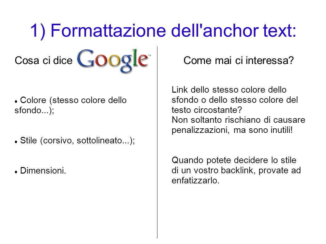 1) Formattazione dell anchor text: