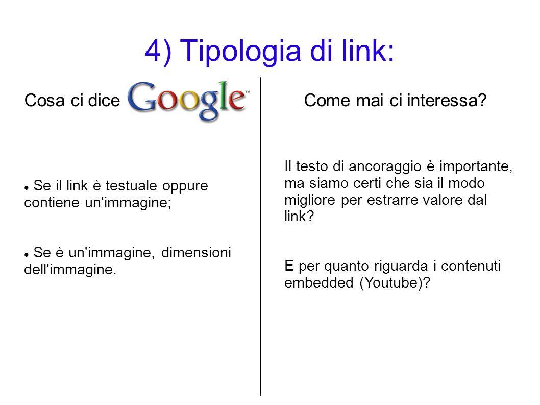 4) Tipologia di link: Cosa ci dice Come mai ci interessa