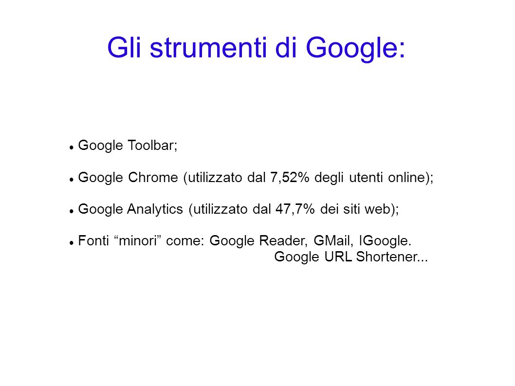 Gli strumenti di Google: