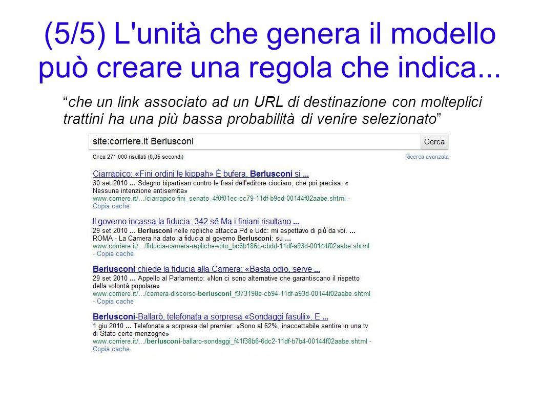 (5/5) L unità che genera il modello può creare una regola che indica...