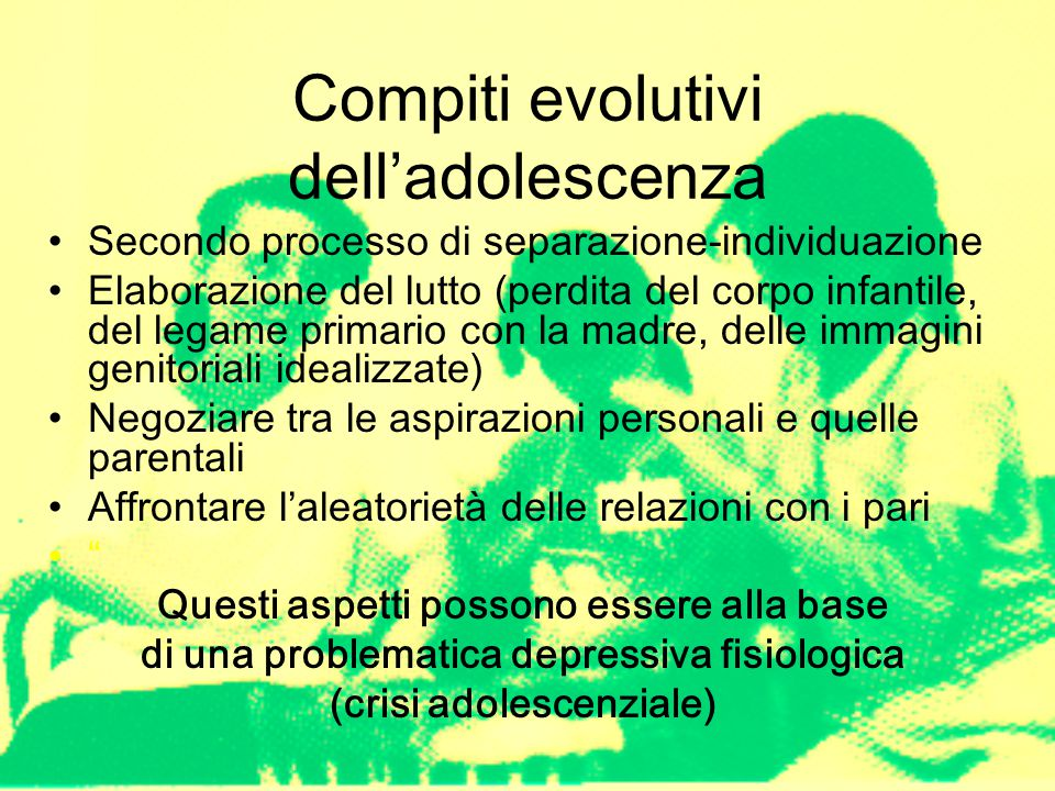Compiti evolutivi dell'adolescenza