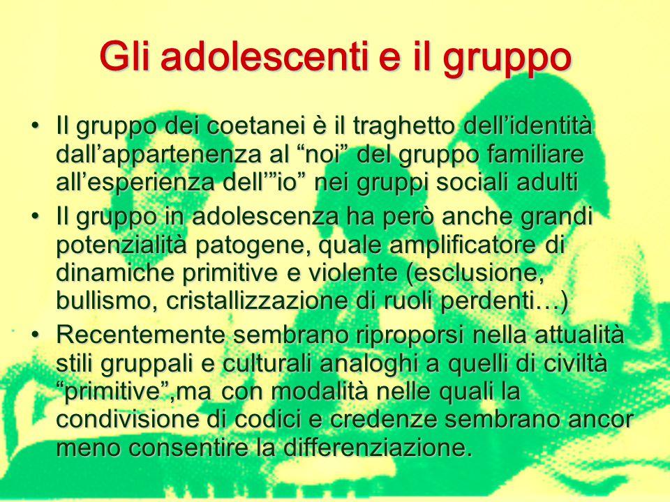Gli adolescenti e il gruppo