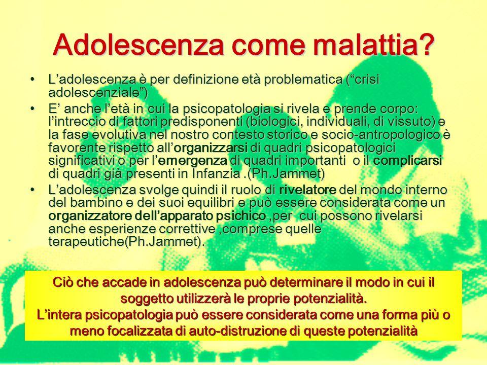 Adolescenza come malattia