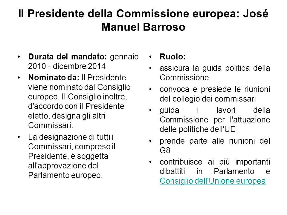 Il Presidente della Commissione europea: José Manuel Barroso