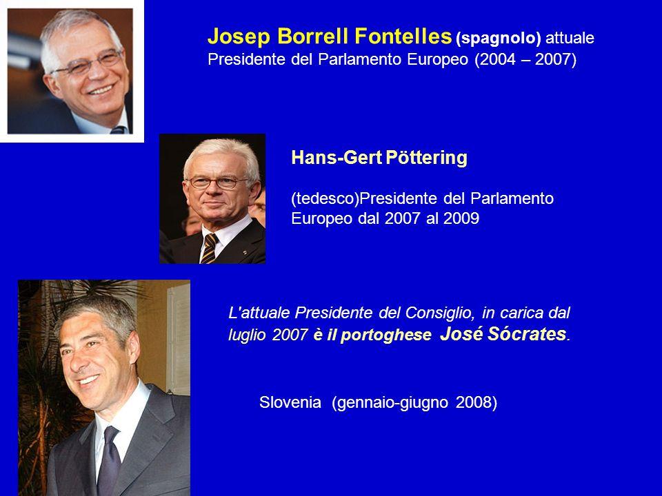 Josep Borrell Fontelles (spagnolo) attuale Presidente del Parlamento Europeo (2004 – 2007)