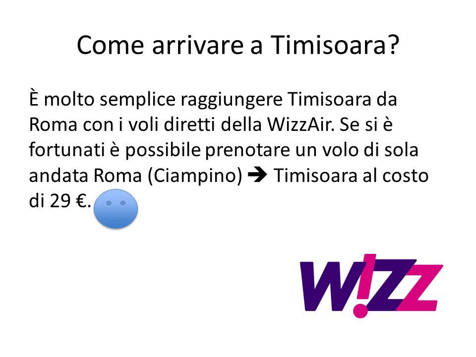 Come arrivare a Timisoara