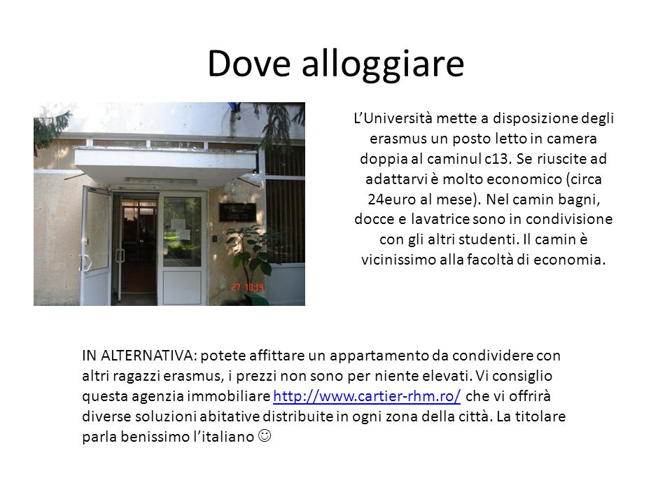 Dove alloggiare