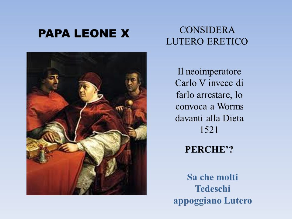Sa che molti Tedeschi appoggiano Lutero