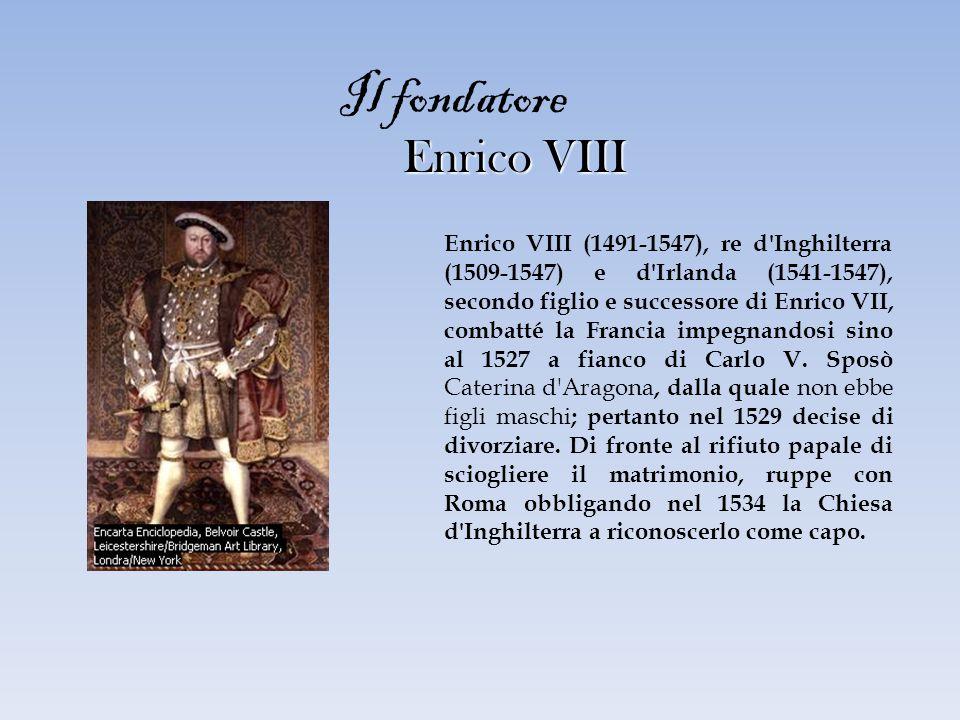 Il fondatore Enrico VIII