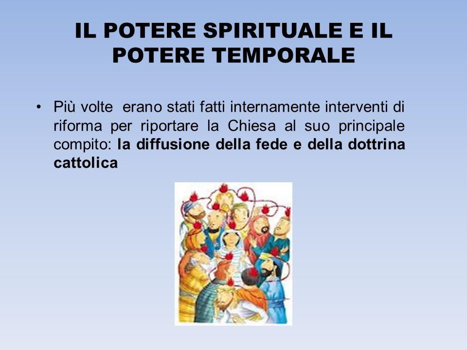 IL POTERE SPIRITUALE E IL POTERE TEMPORALE